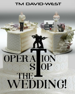 Operation Stop the Wedding