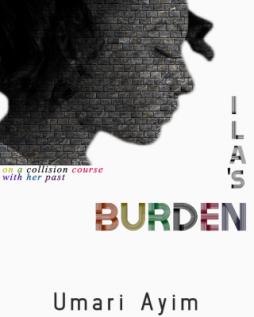 Ila's Burden