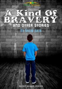 A Kind of Bravery