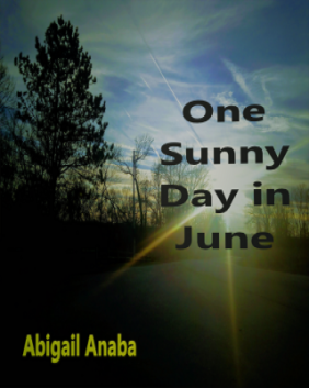 One Sunny Day in June