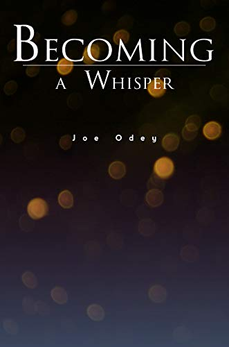 Becoming a Whisper