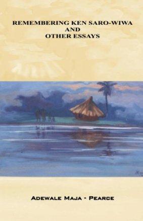 Remembering Ken Saro-Wiwa