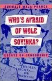 Who's Afraid of Wole Soyinka